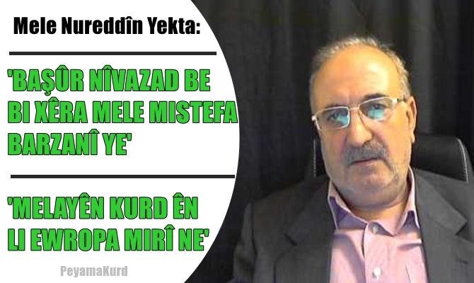 'Di dîroka Kurdan de ziman, çand û serhildan bi meleyan tê naskirin'