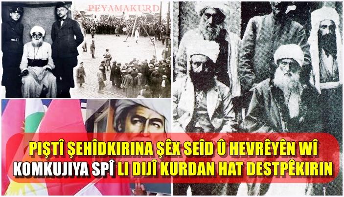 95 sal berê Şêx Seîd Efendî û 46 hevrêyên wî li Diyarbekirê hatin şehîdkirin
