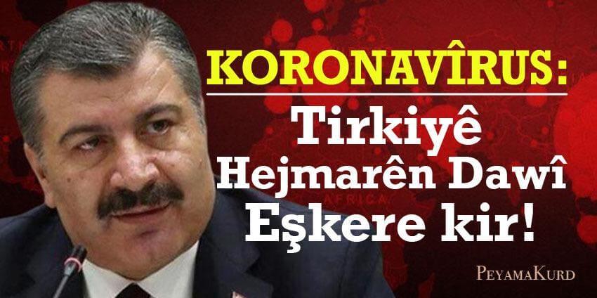 Rewşa koronavîrusê ya îro li Tirkiyê